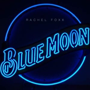 Rachel Foxx: Blue Moon album cover